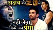 Tiger Shroff And Sushant Singh Rajputs Films Postponed Due To Akshay Kumar 2.0!!