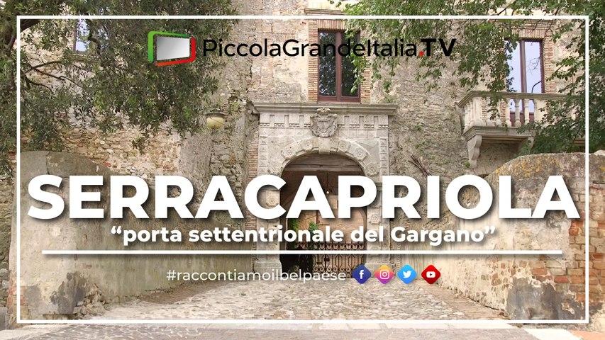 Serracapriola - Piccola Grande Italia