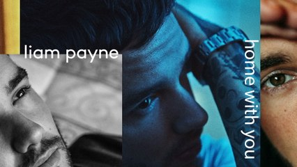 Liam Payne - Home With You