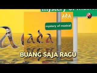 ADA BAND - Buang Saja Ragu (Official Audio)