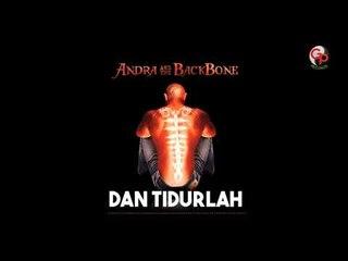 Andra And The Backbone - Dan Tidurlah (Official Audio)