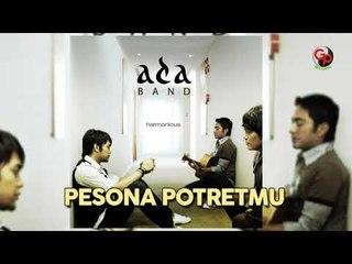ADA BAND - Pesona Potretmu (Official Audio)
