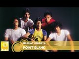 Point Blank - Selamat Hari Raya (Official Audio)