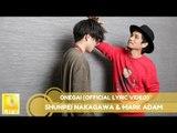 Shunpei Nakagawa & Mark Adam - Onegai (Official Lyric Video)