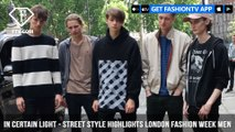 In Certain Light - London Fashion Week Mens S/S 2018 | FashionTV | FTV