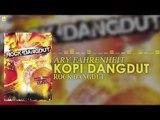 Ary Fahrenheit - Kopi Dangdut (Official Audio)