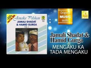 Jamali Shagat & Hamid Curga - Mengaku Ka Tada Mengaku (Official Audio)