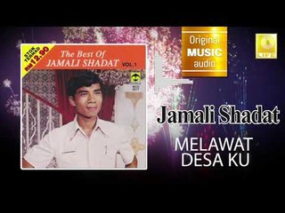 Jamali Shadat - Melawat Desa Ku (Official Audio)