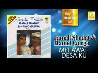 Jamali Shagat & Hamid Curga - Melawat Desa Ku (Official Audio)