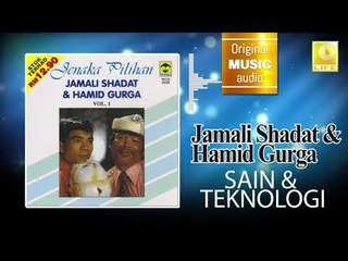 Jamali Shagat & Hamid Curga - Sain & Teknologi (Official Audio)