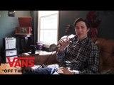 Elijah Berle Talks Pretty Sweet   Adventures With Chris   VANS