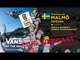Vans Park Series World Championships: Live in Malmö, Sweden | Skate | VANS