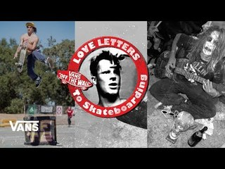 60 Seconds With Grosso: Tony Trujillo | Jeff Grosso's Love Notes | VANS