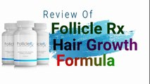 Follicle Rx Hair Growth Reviews Ingredients, Working, Benefits, Official Website