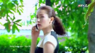 Phim Dung Quen Em Tap 28 Long Tieng HTV Phim Thai Lan
