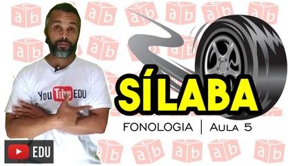 SÍLABA | Português | Fonologia | Aula 5