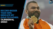 Tajinderpal Singh sets record in shot put, dedicates gold to ailing father