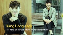 [Showbiz Korea] Interview with actor KANG HONG-SEOK(강홍석) who stood out in 'What's Wrong with Secretary Kim'