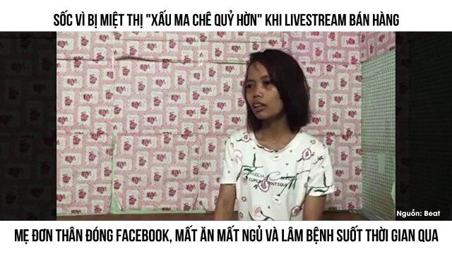 """Sốc vì bị miệt thị """"xấu ma chê quỷ hờn"""" khi livestream bán hàng Mẹ đơn thân đóng Facebook, mất ăn mất ngủ và lâm bệnh suốt thời gian qua"""
