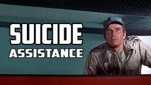 Suicide Assistance  ®