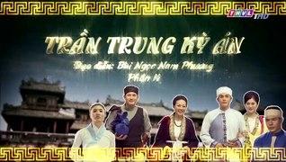 Tran Trung Ky An Phan 2 Tap 9 Ban Chuan THVL1 Tran