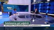 Galatasaray 6-0 Alanyaspor   %100 Futbol Rıdvan Dilmen'in Maç Sonu Yorumu 27 Ağustos 2018