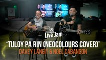 Noel Cabangon and Davey Langit – Tuloy Pa Rin (Neocolours cover)