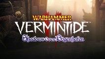 Warhammer : Vermintide 2 - Shadows Over Bögenhafen Trailer de lancement