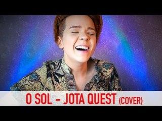 O Sol - Jota Quest - Cover por Kassyano Lopez