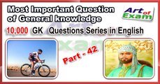 GK qoestions and answers    # part- 42    for all competitive exams like IAS, Bank PO, SSC CGL, RAS, CDS, UPSC exams and all state-related exam.
