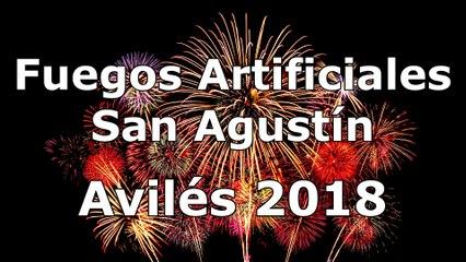 Fuegos Artificiales San Agustín Avilés 2018