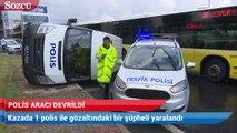 İstanbul'da polis aracı devrildi! Yaralılar var
