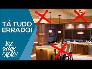 CERTO e ERRADO na Iluminação Residencial - Luz, Decor & Ação!