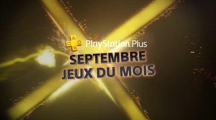 Trailer - PS Plus Septembre 2018 - Les jeux PS4 en vidéo
