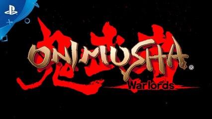 Trailer - Onimusha Warlords Remaster - Le retour de la série en 2019 sur PC et consoles !