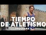 Tiempo de atletismo con Ramiro Matamoros