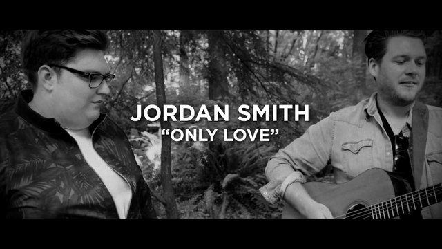 Jordan Smith - Only Love
