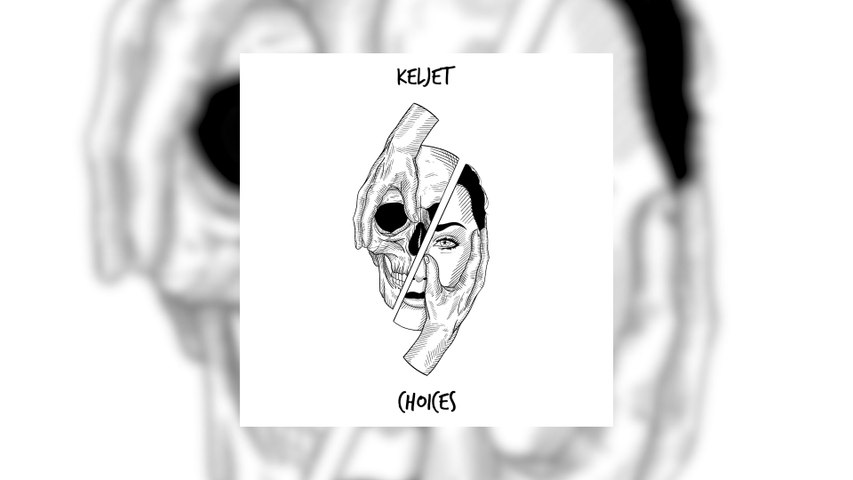 Keljet - Choices