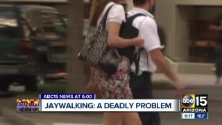 Jaywalking is a deadly problem on Valley roads