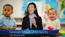 Gretchen K.Covenant Schools of Rio Rancho Rio Rancho Outstanding 5 Star Review by Gretchen K.