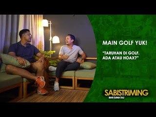 #MainGolfYuk: Taruhan di Golf [Bagian 1]