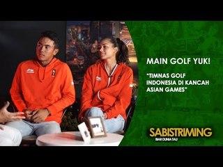 #MainGolfYuk: Timnas Golf Indonesia di Kancah Asian Games [Bagian 1]