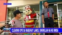 Clearing ops sa Mabuhay lanes, sinimulan na ng MMDA