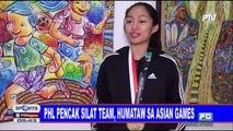 PHL Pencak Silat team, humataw sa Asian Games