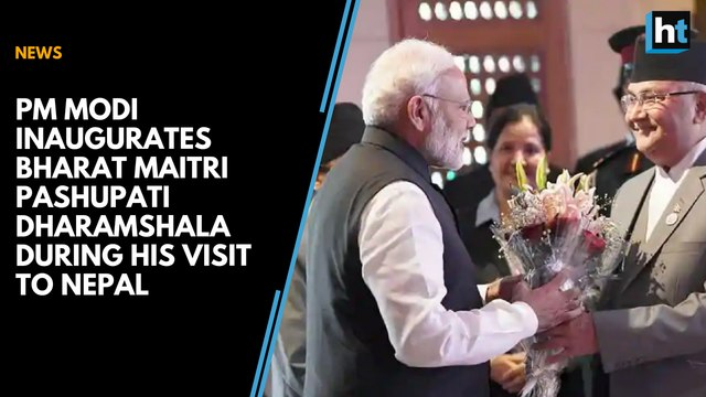 PM Modi inaugurates Bharat Maitri Pashupati Dharamshala during his visit to Nepal