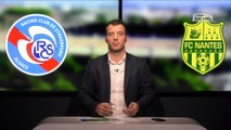 Strasbourg Football Club : Avant-match Racing - Nantes