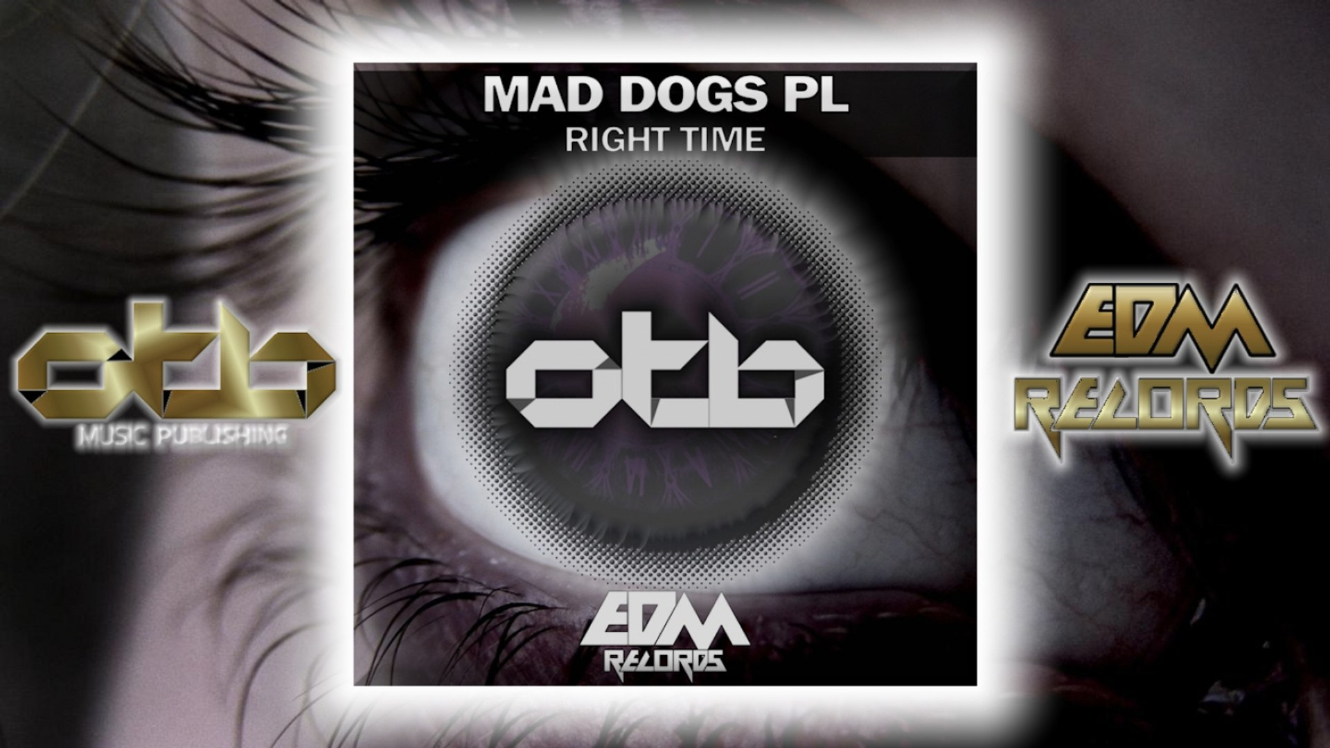Mad Dogs Pl - Right Time - [EDM 2018]