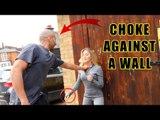 How not get choke against a wall | women's self defense