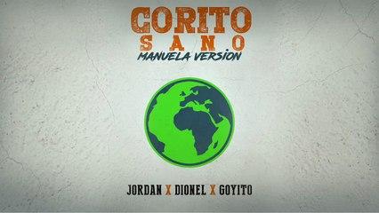 Corito Sano [Manuela Version] - Jordan x Dionel x Goyito