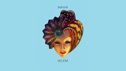 behind - Velem